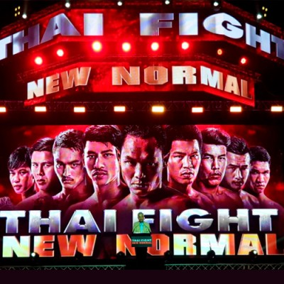 THAI FIGHT NEW NORMAL. All RESULTS. ALL VIDEO